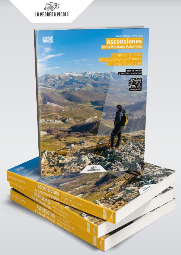 Ascensiones en la montaña palentina by Villegas & Vidal