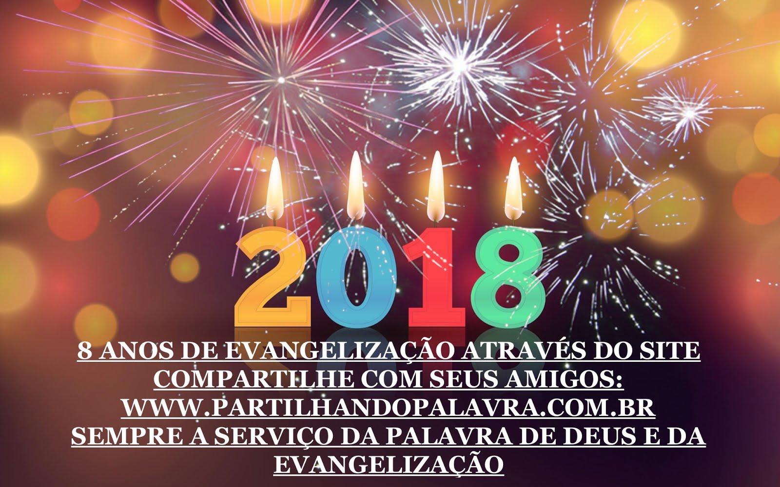2018 - 8 Anos de Evangelização