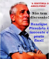 Solidários a Henrique Pizzolato