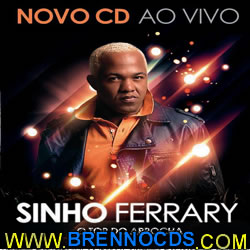 Sinho Ferrary - O Top do Arrocha - Volume 2 - CD 2013