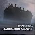 Darkmoor Manor v1.0.4