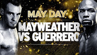 Mayweather vs Guerrero May Day