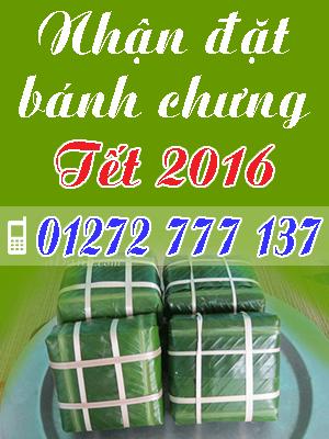 Nhận đặt bánh chưng tết 2016