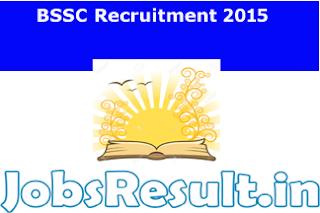 BSSC Recruitment 2015