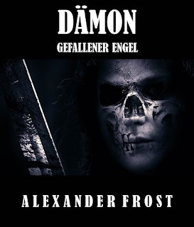 http://www.amazon.de/D-mon-Gefallener-Engel-Alexander-Frost-ebook/dp/B00TJZTUQ2/ref=tmm_kin_swatch_0?_encoding=UTF8&qid=1444631543&sr=1-3