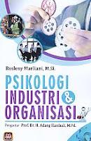 AJIBAYUSTORE Judul Buku : Psikologi Industri & Organisasi Pengarang : Rosleny Marliani, M.Si.   Penerbit : Pustaka Setia