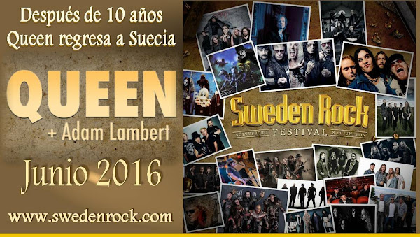Queen y Adam Lambert confirmados en el  Sweden Rock Festival , junio 2016 Boletos swedenrock.com