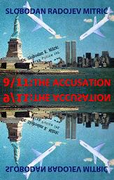 9/11 - THE ACCUSATION