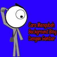 Cara Mengubah Background Blog Dengan Gambar