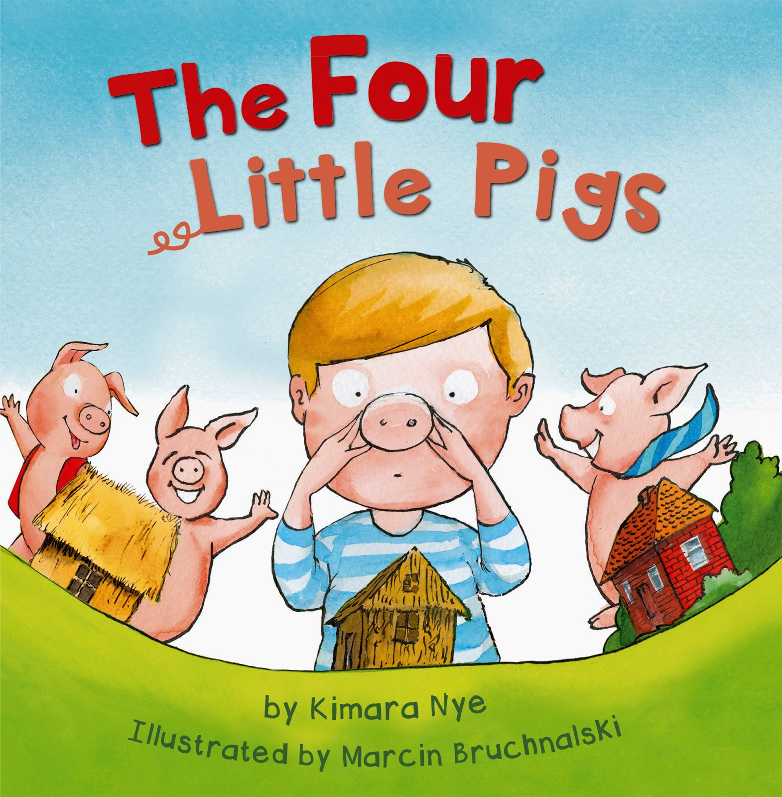 The Four Little Pigs by Kimara Nye and Marcin Bruchnalski