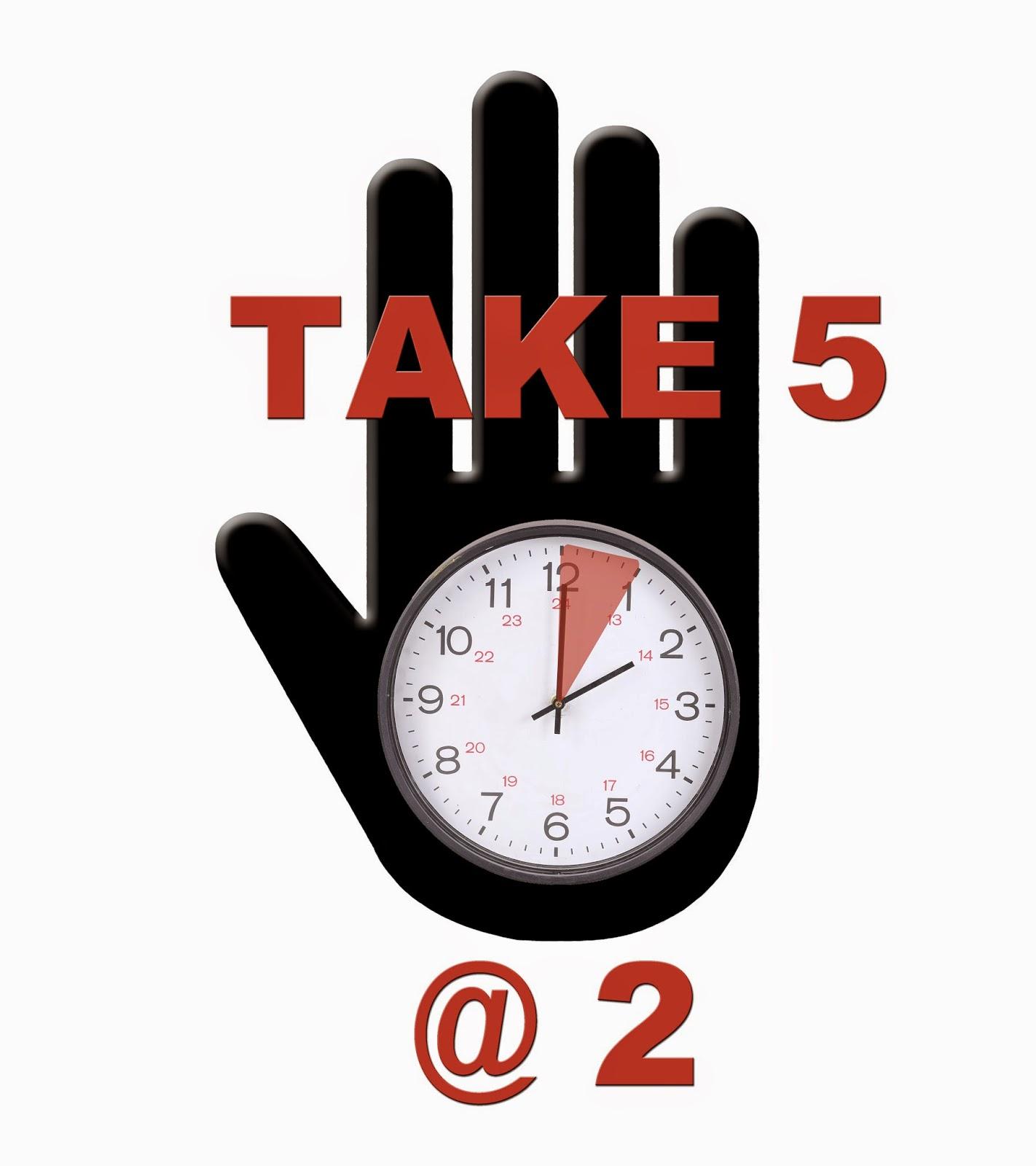 Take 5 @ 2