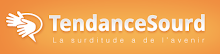 TendanceSourd : la surditude a de l'avenir