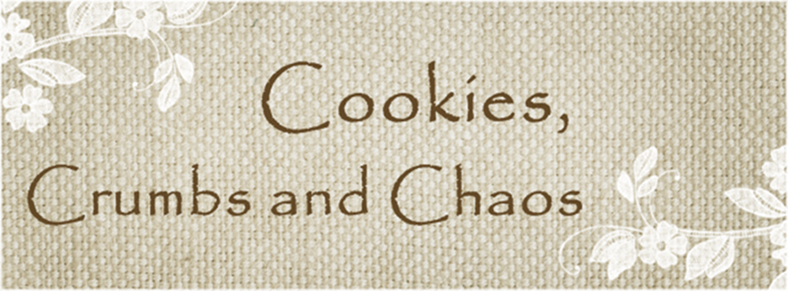 Cookies, Crumbs and Chaos