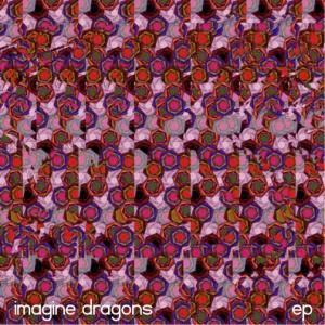 Imagine Dragons EP (2009)