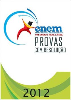 Enem – Provas com Resolução (1998 à 2010)