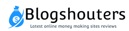 Blogshouters - Make money online