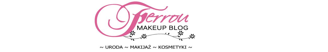 Ferrou Makeup Blog: makijaż, kosmetyki