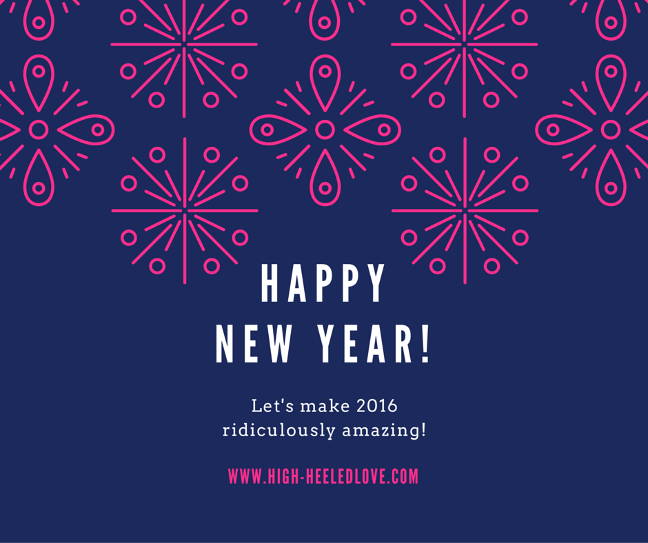 Friday Confessional: New Years Day 2016 [Friday Confessional at High-Heeled Love]