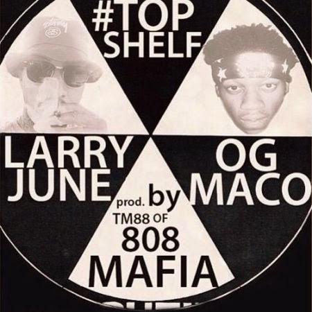 OG Maco ft. Larry June – Top Shelf Lyrics