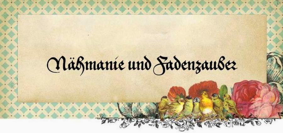 Nähmanie und Fadenzauber