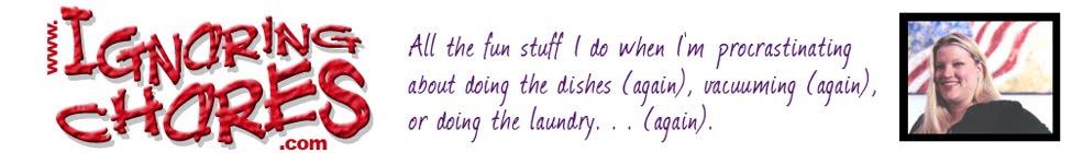 Ignoring Chores