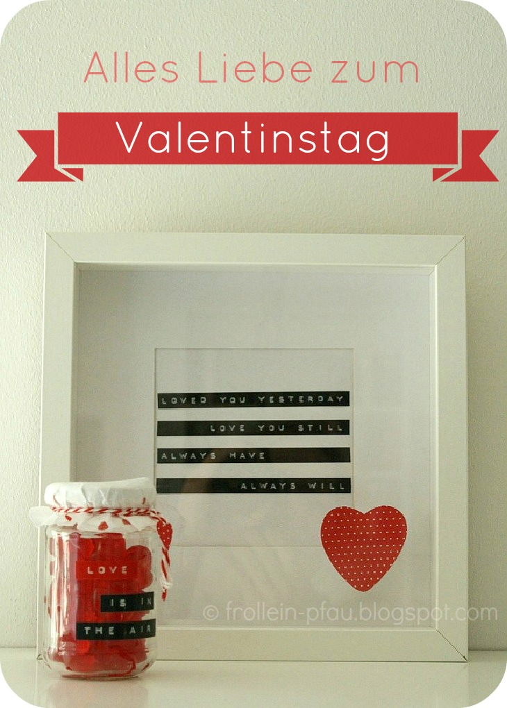 frollein pfau liebe ist in der luft valentinstag. Black Bedroom Furniture Sets. Home Design Ideas