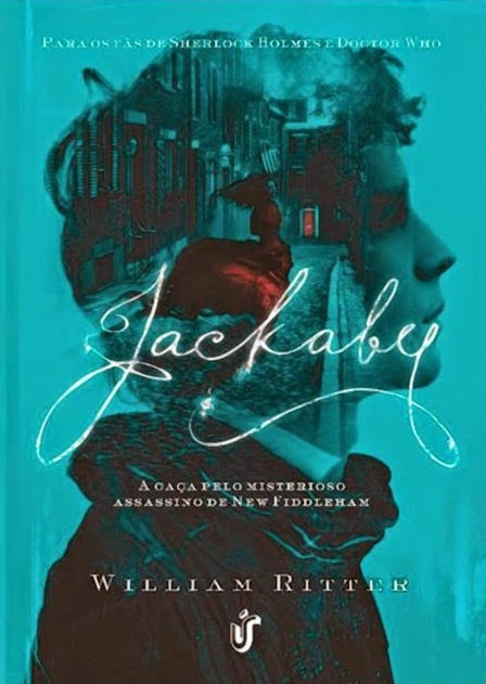 JACKABY: A CAÇA PELO MISTERIOSO ASSASSINO NEW FIDDLEHAM – William Ritter