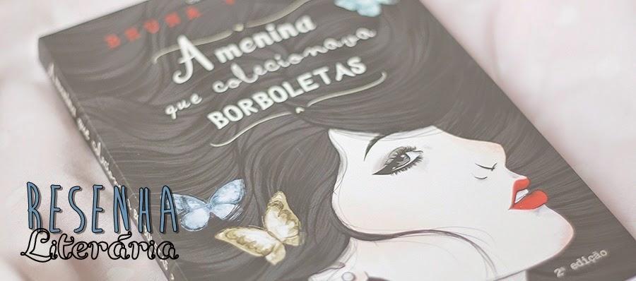 Resenha: livro A Menina que colecionava borboletas