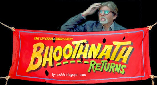 Bhoothnath returns songs lyrics