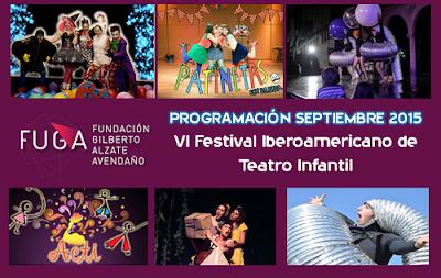 VI Festival Iberoamericano de Teatro Infantil en FUGA