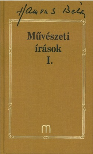 Hamvas Béla, idézet, könyv, Medio Kiadó, művészet, Művészeti írások I., életműsorozat,
