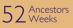 52 Ancestors Weeks