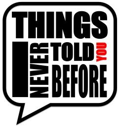 Things I never told you before