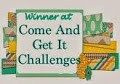 Come and Get It Challenge Winner