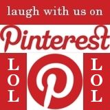 Laugh with us on Pinterest!
