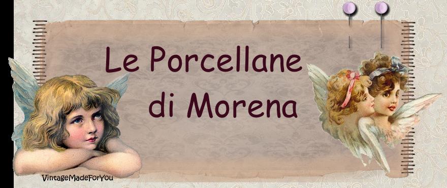Le porcellane di Morena