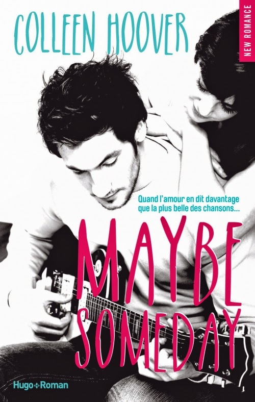 http://www.unbrindelecture.com/2015/04/maybe-someday-de-colleen-hoover.html