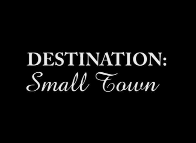 "A new show coming out of Sweet Swine County,"" The Best of Destination Small Town"""
