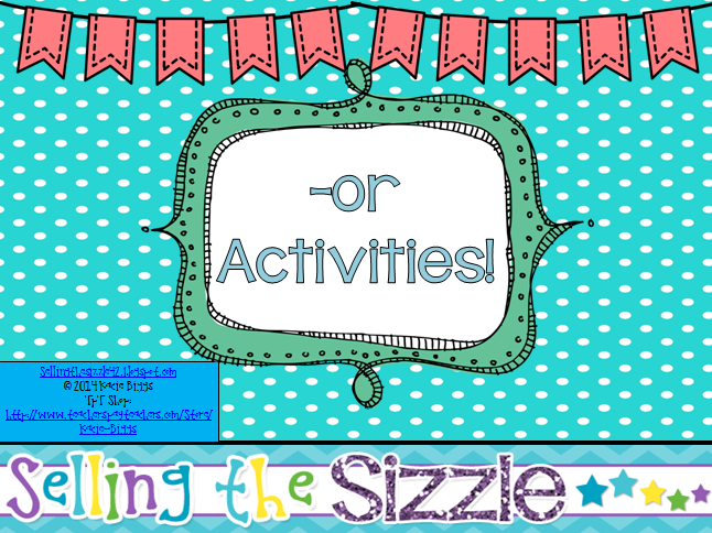 http://www.teacherspayteachers.com/Product/-or-Activities-1162706