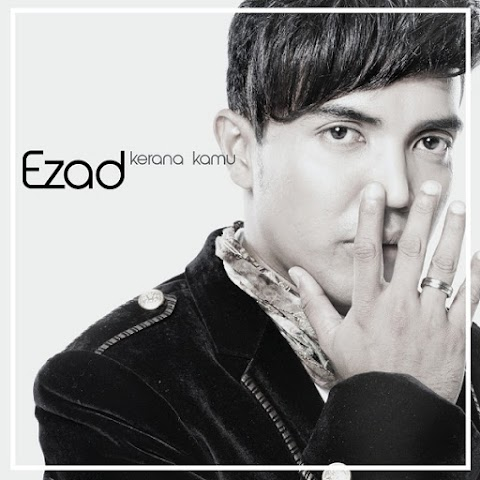 Ezad - Karena Kamu MP3