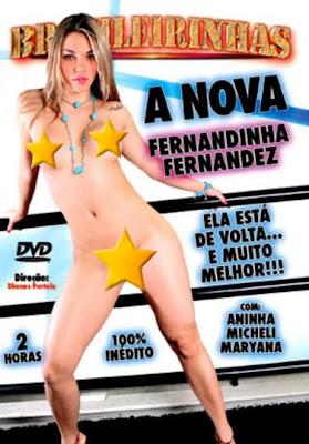 Brasileirinhas - A Nova Fernandinha Fernandez - (+18)