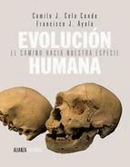Evolución Humana, el camino hacia nuestra especie