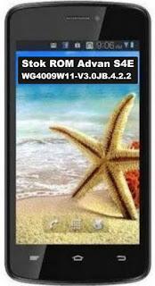 Stok ROM Advan S4E WG4009W11-V3.0JB.4.2.2