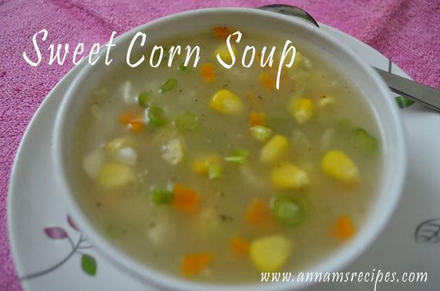 Sweet Corn Soup or Sweet Corn Veg Soup | Annam's Recipes