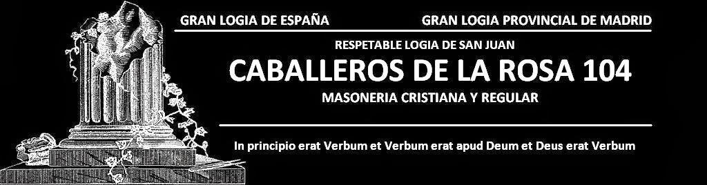 Masonería de Madrid - Caballeros de la Rosa 104