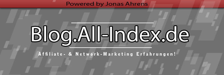 Geld verdienen im Internet: Affiliate- und Network-Marketing Tipps, sowie Erfahrungen!