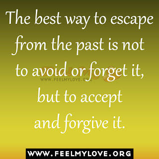 The best way to escape from the past is