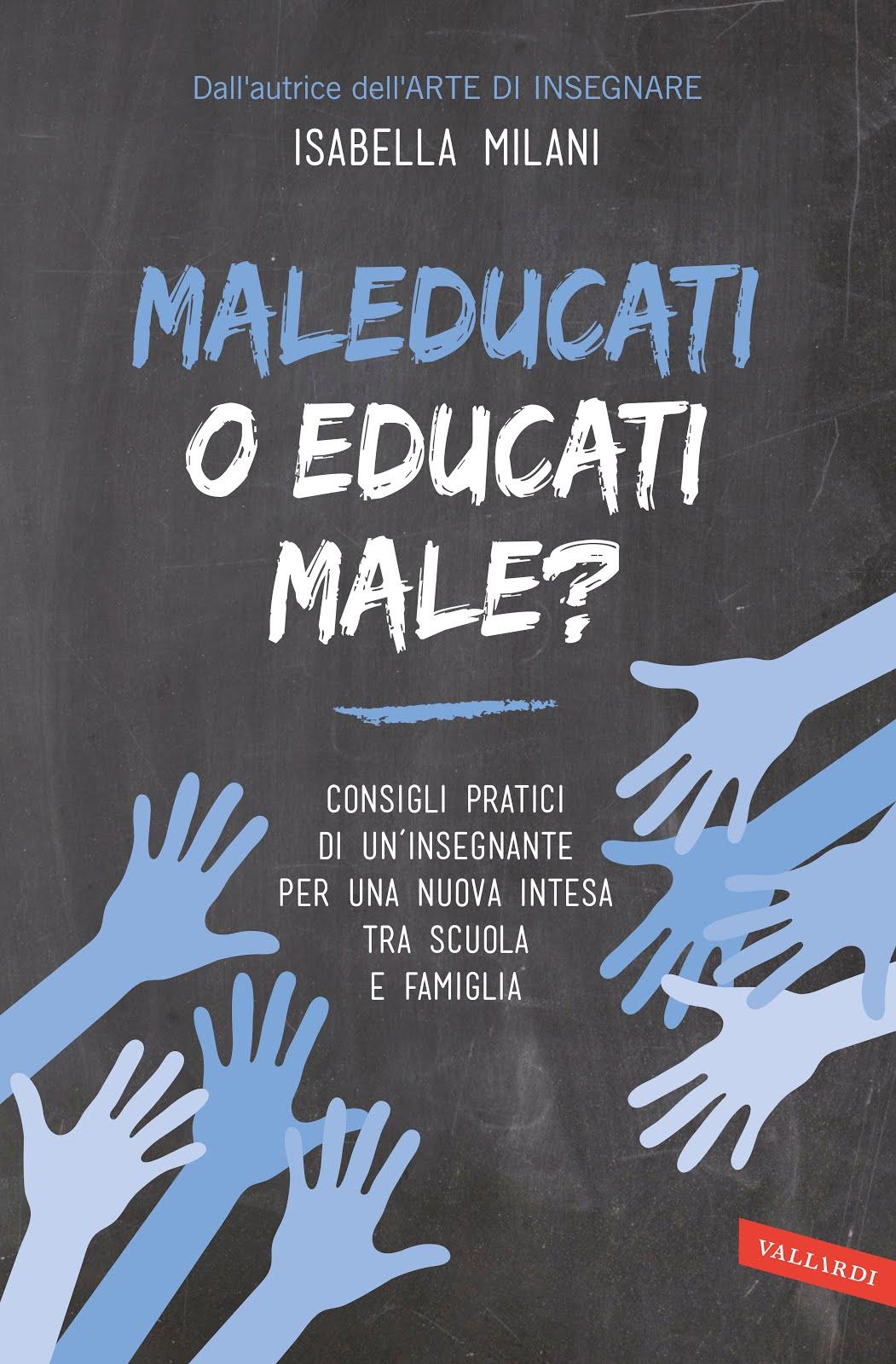 MALEDUCATI O EDUCATI MALE? su Mondadori