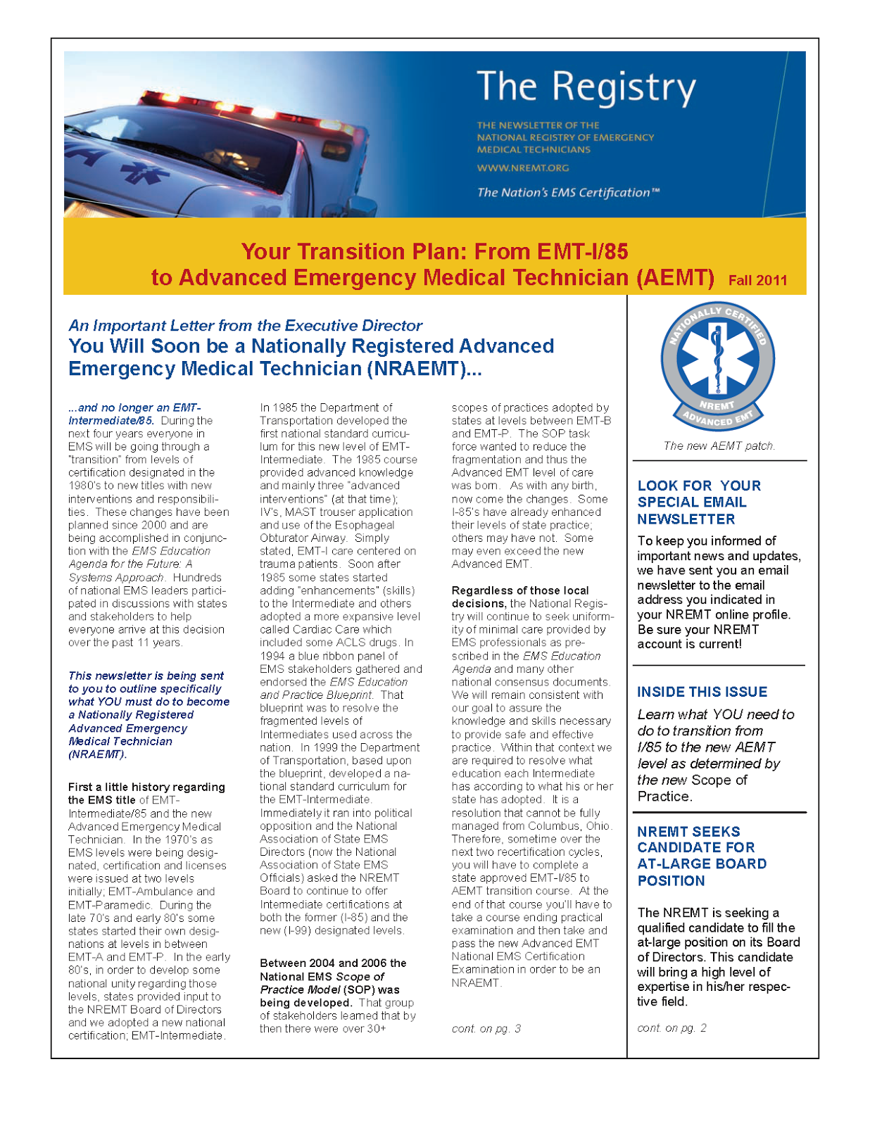 Asias emergency medical services instituteinc aems advanced in 2011 nremt released the newsletter as below this is for information purposes only xflitez Images