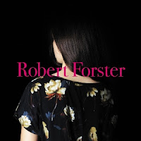 Disco ROBERT FORSTER - Songs to play